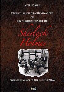 EO YVES LIGNON + PASTICHE SHERLOCK HOLMES : L'AVENTURE DU GRAND VOYAGEUR...