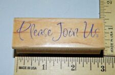 Please Join Us Message Invitation Hero Arts Background Wood Foam Rubber Stamp