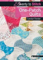 One-Patch Quilts, Paperback by Forster, Carolyn, Brand New, Free shipping in ...