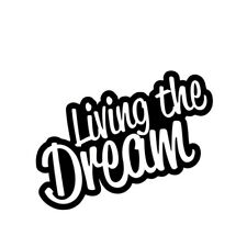 Living the Dream Vinyl Decal Sticker 90mm x 70mm. Ideal for Car or Campervan