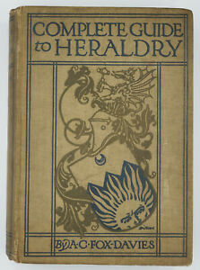 A C Fox-Davies 1909 Complete Guide to Heraldry 1st Edition