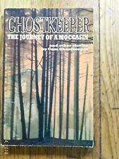 Ghostkeeper : The Journey of a Moccasin by Cam Ghostkeeper (2002, Paperback)