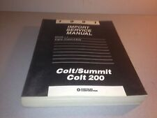 1991 Import Service Manual Volume 1 Engine Chassis & Body Colt/Summit Colt 200