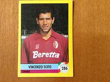 IL GRANDE CALCIO 92 1992 n 286 TORINO SCIFO Figurina Sticker Vallardi NEW