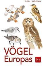 Vögel Europas von Lars Svensson und Hakan Delin (2017, Taschenbuch)