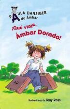 Que Viaje, Ambar Dorado!/ What a Trip, Amber Brown (Spanish Edition)-ExLibrary