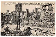 CPA 51 - REIMS (Marne) - 524. Les Ruines de la Cathédrale vues de Tour Chanzy
