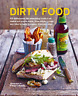 Carol Hilker-Dirty Food BOOKH NUOVO