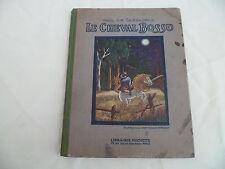 Conte CASSAGNAC Le cheval bossu Hachette 1926 illustré Nicolas Mengden