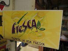 original 1999 Freska MR.TM MATE LA VIDA FRESCA DOUBLE SIDED FLANGE SODA POP SIGN