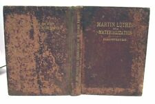 1901 MARTIN LUTHER & MATERIALIZATION Henry Upsall