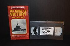 THE ROAD TO VICTORY WE STRIKE BACK VHS TAPE