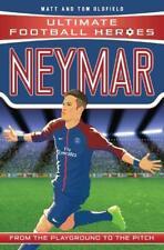 Neymar (Ultimate Football Heroes) - Collect Them, Oldfield, Tom & Matt, New