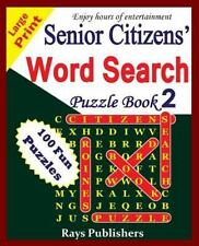 Senior Citizens' Word Search Puzzle Book 2: Senior Citizens' Word Search...
