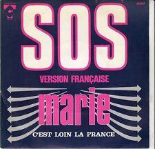 45 T  SP MARIE *S.O.S* & *C'EST LOIN LA FRANCE*