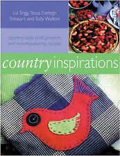 Very Good, Country Inspirations: Country-style Craft Projects and Mouthwatering