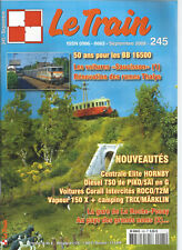 "LE TRAIN N°245 VOITURES ""SAUCISSON"" / DIESEL TSO / VOITURES CORAIL INTERCITES"