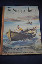 1954 *FIRST* The Story of Jesus *ILLUSTRATED*