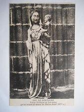 """CPA """"Dol de Bretagne - Vierge gothique en bois peint"""""""