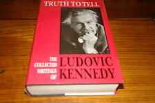 TRUTH TO TELL BY LUDOVIC KENNEDY-SIGNED COPY