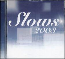 CD NEUF -  Compilation  SLOWS 2003   - CD Neuf - 19 titres