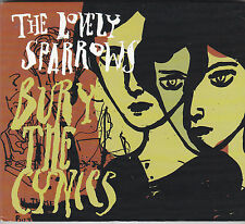 THE LOVELY SPARROWS - bury the cynics CD