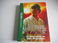 BIBLIOTHEQUE VERTE - STAR WARS  La biographie de LUKE SKYWALKER