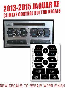 2013 2014 2015 JAGUAR XF HEATER AC CLIMATE CONTROL BUTTON DECALS CX2318C858CD