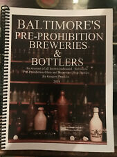 BALTIMORE'S PRE-PROHIBITION BREWERIES & BOTTLERS