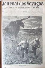 JOURNAL DES VOYAGES N° 694 de 1890 AFRIQUE UNE CHASSE A L ELEPHANTS