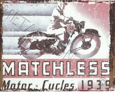 MATCHLESS MOTOR CYCLE AD METAL WALL SIGN  RETRO  STYLE12x16in 30x40cm garage