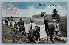 ANTIQUE WWI POSTCARD w/ AMERICAN FLAG OUR BOYS IN CAMP