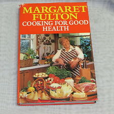 COOKING FOR GOOD HEALTH COOKBOOK 1978 MARGARET FULTON RECIPES BAKING VINTAGE