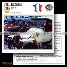 #021.07 LE ZEBRE TYPE A (1911-1913) - Fiche Auto Classic Car card
