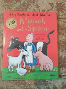 A Squash and a Squeeze by Julia Donaldson (Paperback)