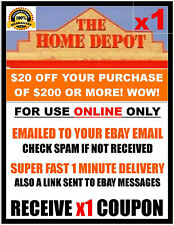 Home Depot $20 off $200 - ONLINE ONLY - x1Coupon FAST 1 Minute-E-Delivery.