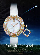 Publicité Advertising 2011  //    Montre Van Cleef & Arpels  le temps poétique