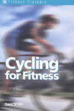 Cycling for Fitness by Dave Smith (Paperback, 2001)