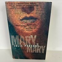 Mary, Mary by Julie Parsons (Paperback, 1999)