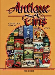 Pictorial Price Guide Antique Tins Makers Types Tobacco Spice Coffee Etc. / Book
