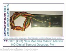 EE 6073 (k73) New Maerklin Märklin Marklin HO Digital Turnout Decoder