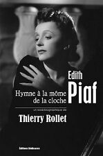 Edith Piaf - Hymne a la mome de la cloche, par Thierry Rollet