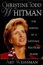 Christie Todd Whitman:The Making of a National Political Player by Art Weissman