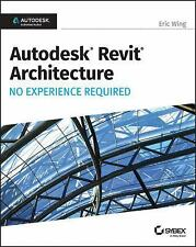 Autodesk Revit Architecture 2017 No Experience Required