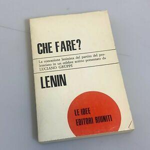 Libro di LENIN Che fare? Editori Riuniti 1969 Saggi