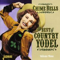 CHIME BELLS-BEST OF COUNTRY - KENNY ROBERTS, JESSE ROGERS, LES WILSON - CD NEW!
