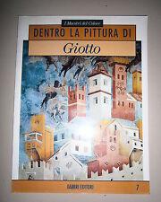 I Maestri del Colore # DENTRO LA PITTURA DI GIOTTO # Fabbri Editori 1991