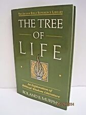 The Tree of Life: An Exploration of Biblical Wisdom Literature by R E. Murphy