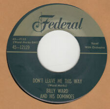 70'S DOO-WOP REPRO:  THE DOMINOES-Don't Leave Me This Way/Foolish Things FEDERAL