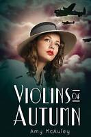 Mcauley, Amy, Violins of Autumn, Very Good Book